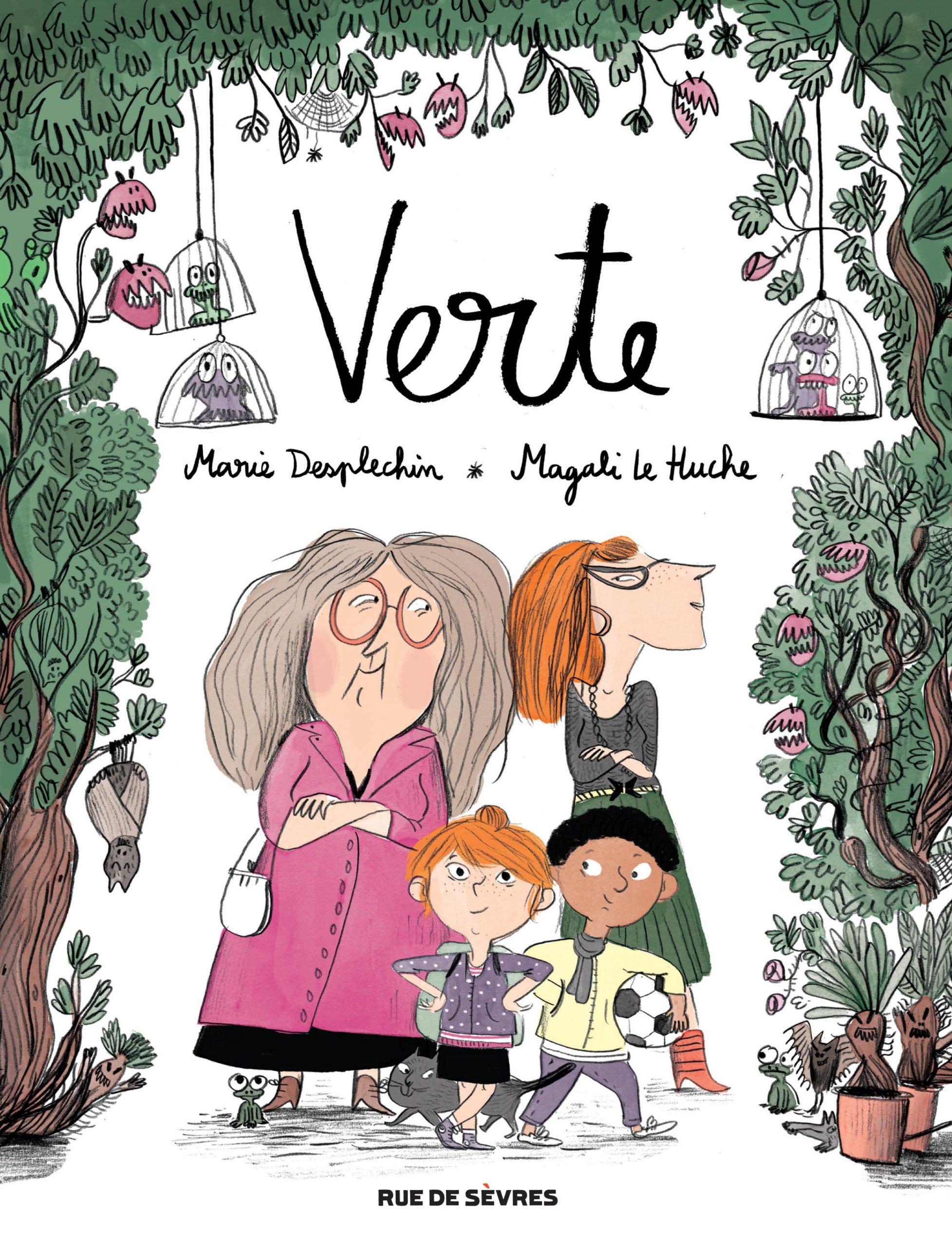 Verte : la bande dessinée bande dessinée illustrée par Magali Le Huche et publiée chez Rue de Sèvres