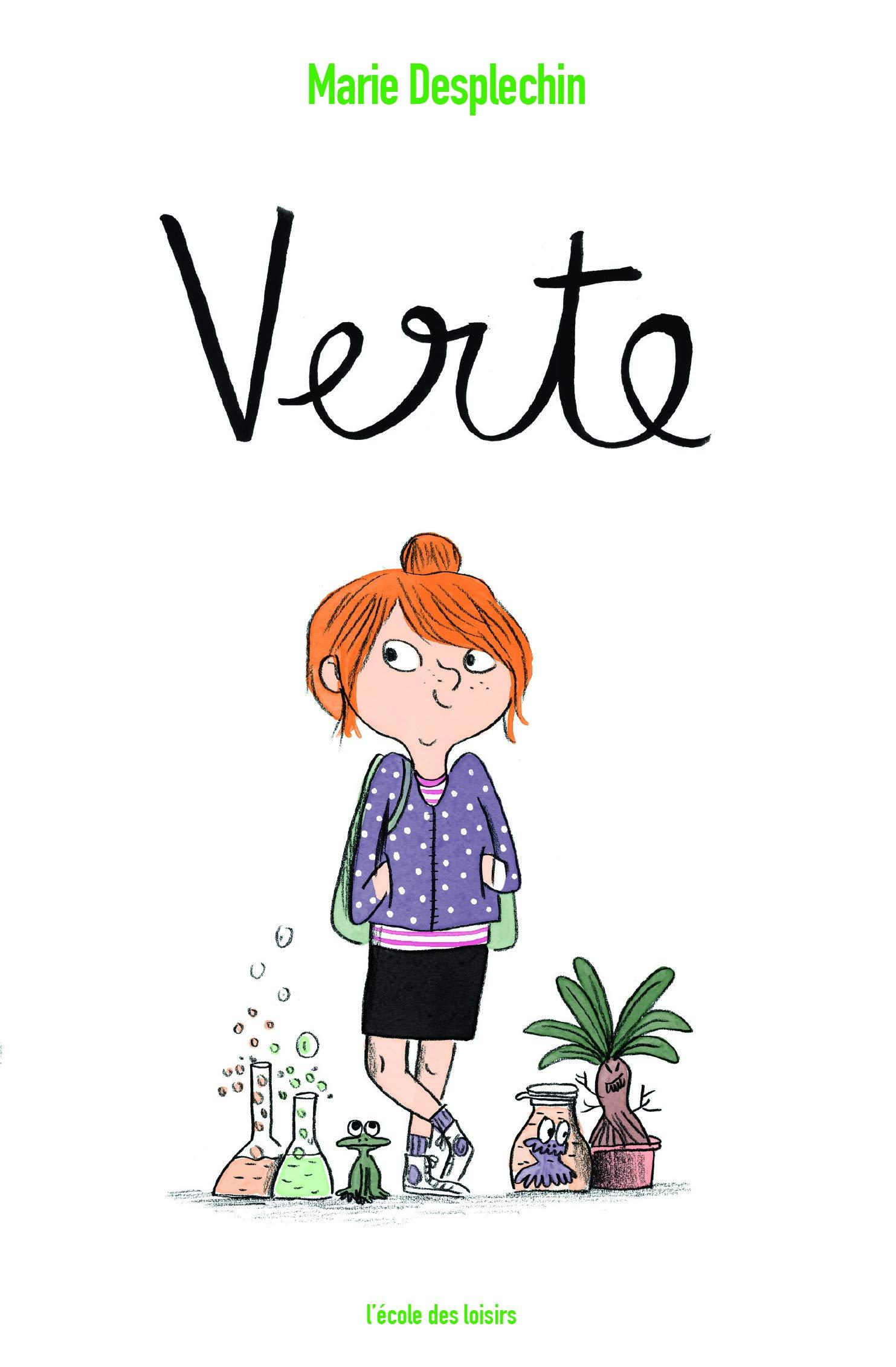 Verte : roman de Marie Desplechin, édité à l'école des loisirs.