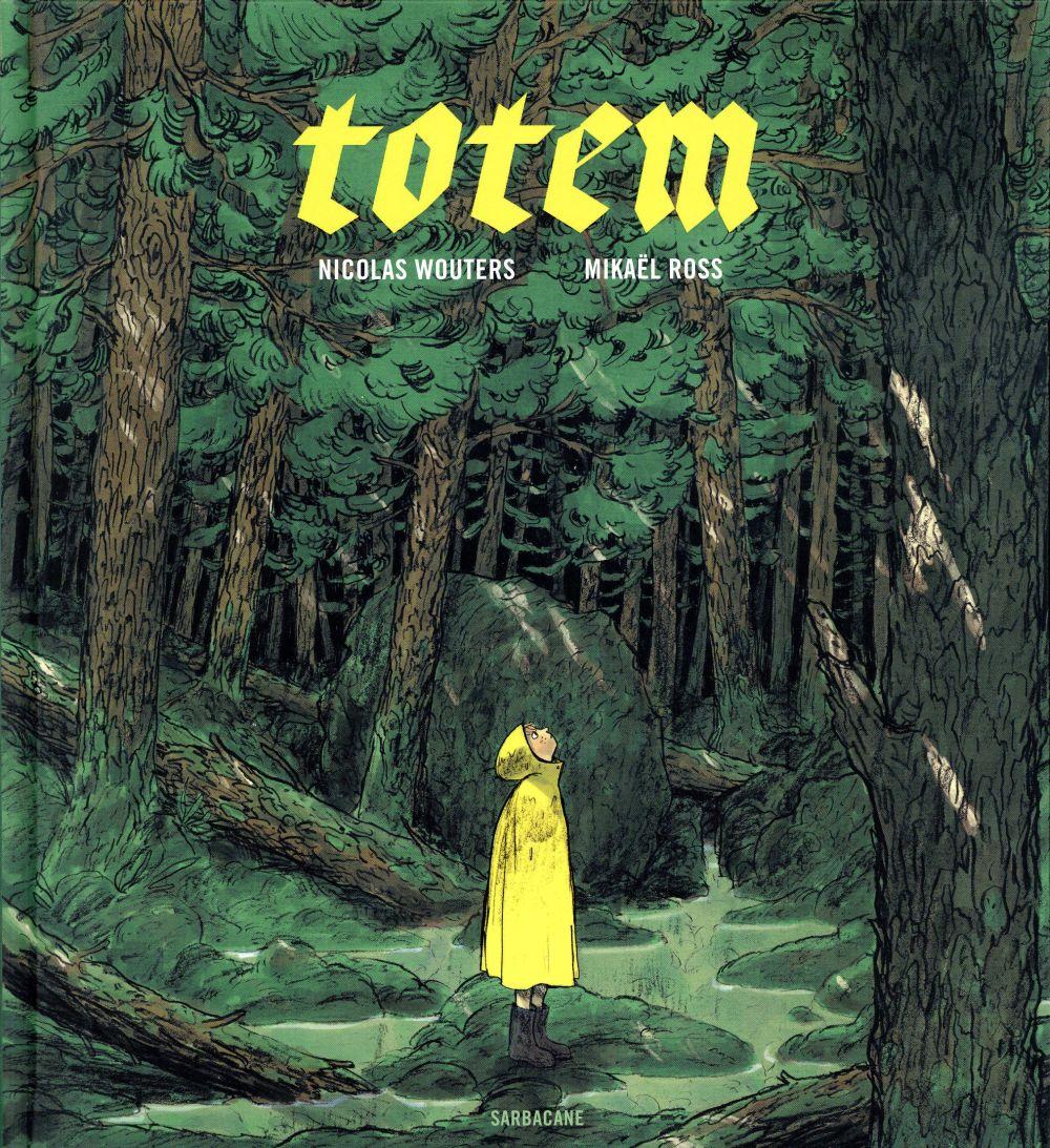 Pépite des grands « Totem » de Nicolas Wouters et Mikaël Ross, (Sarbacane)