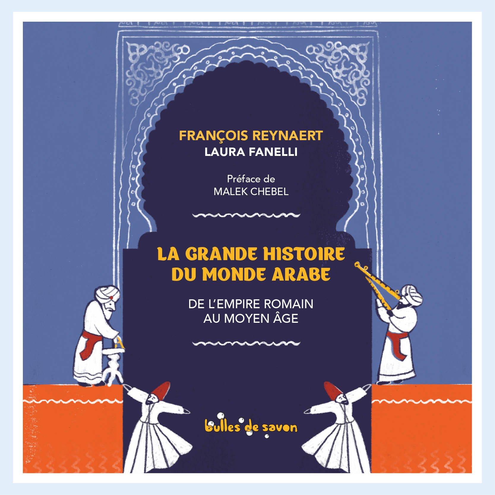 Mention « Librairies sorcières » de l'Association des Librairies Spécialisées Jeunesse (ALSJ) : – « La Grande Histoire du monde arabe » de François Reynaert et Laura Fanelli, (Bulles de savon)