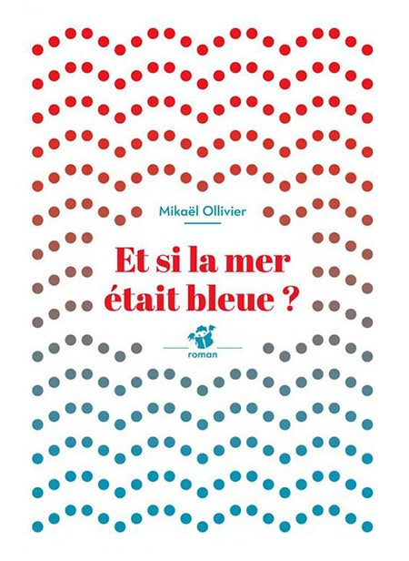 Et si la mer était bleue de Mikaël Ollivier, Thierry Magnier