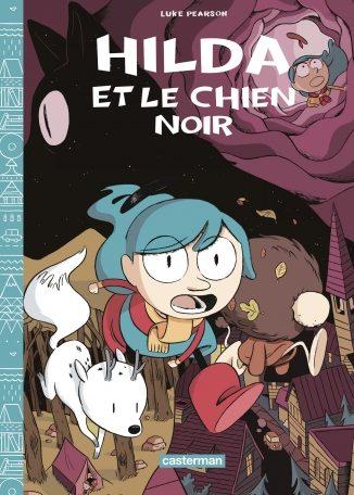 La Pépite de la Bande dessinée/Manga – Ex-aequo : « Hilda et le Chien noir » de Luke Pearson (traduit de l'anglais par Basile Béguerie), (Casterman)