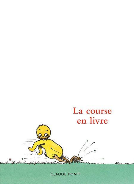 La Course en livre de Claude Ponti, L'école des loisirs
