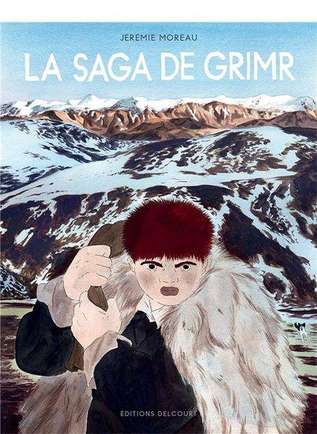 La Saga de Grimr de Jérémie Moreau, Delcourt