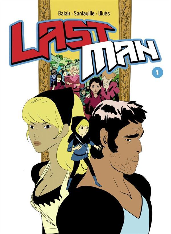 La Pépite de la Bande dessinée/Manga « Lastman » Balak, ill. Michaël Sanlaville, Bastien Vivès, (KSTR)