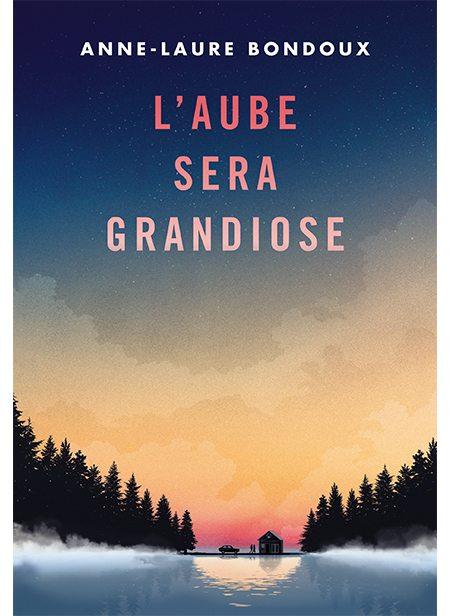 L'aube sera grandiose d'Anne-Laure Bondoux, Gallimard Jeunesse