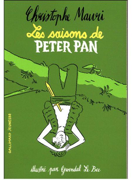 Les Saisons de Peter Pan de Christophe Mauri, illustré par Gwendal Le Bec, Gallimard Jeunesse