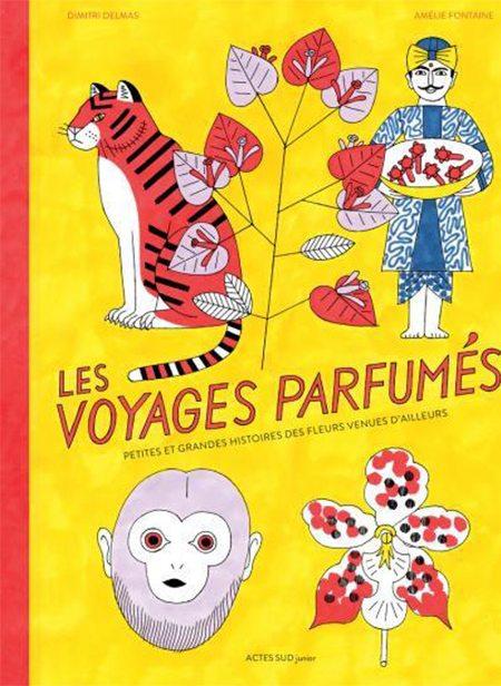 Les Voyages parfumés de Dimitri Delmas et Amélie Fontaine, Actes Sud Junior