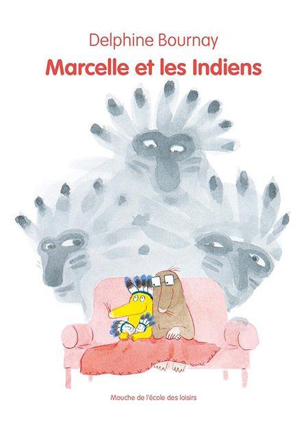 Marcelle et les Indiens de Delphine Bournay, L'école des loisirs