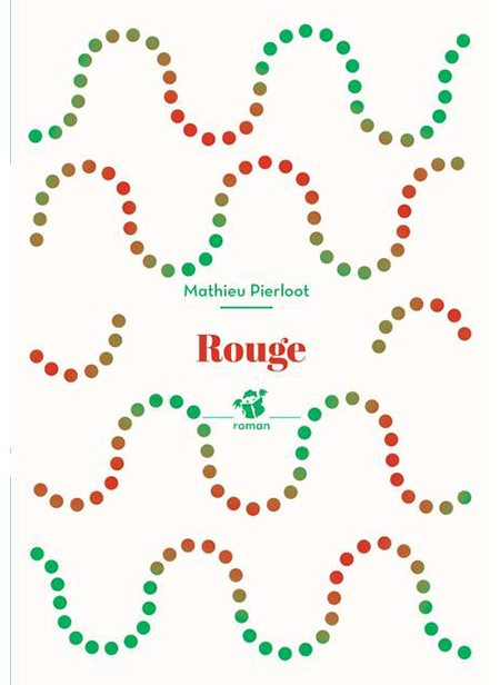 Rouge de Mathieu Pierloot, Thierry Magnier