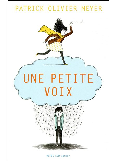 Une petite voix de Patrick Olivier Meyer, Actes Sud Junior