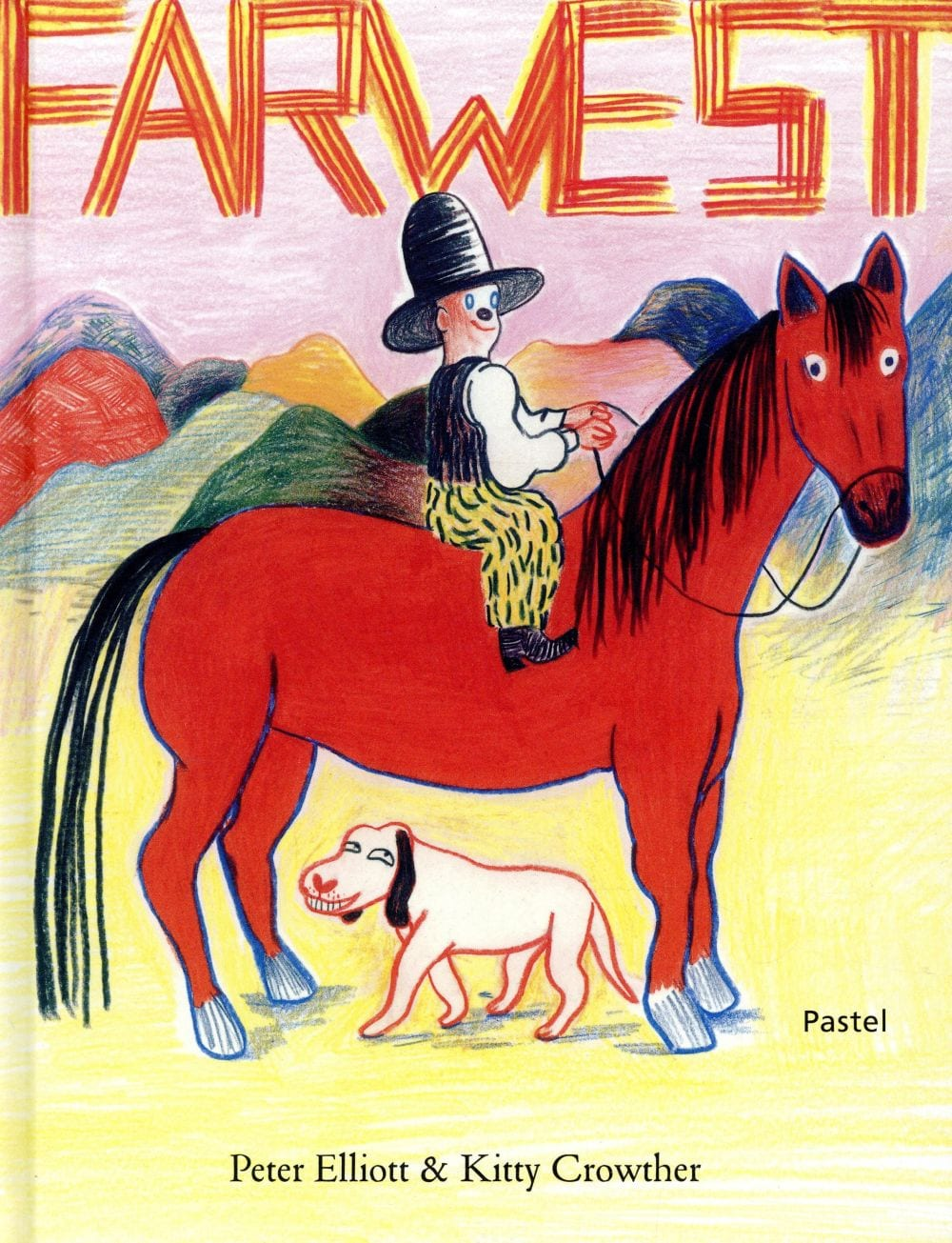 Farwest, Peter Elliott, ill. Kitty Crowther, Pastel Livre illustré