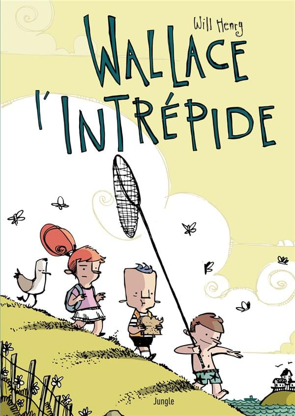 Wallace l'intrépide, Will Henry, traduit de l'anglais (E-U) par Camille Berne-Smith, Jungle. BD
